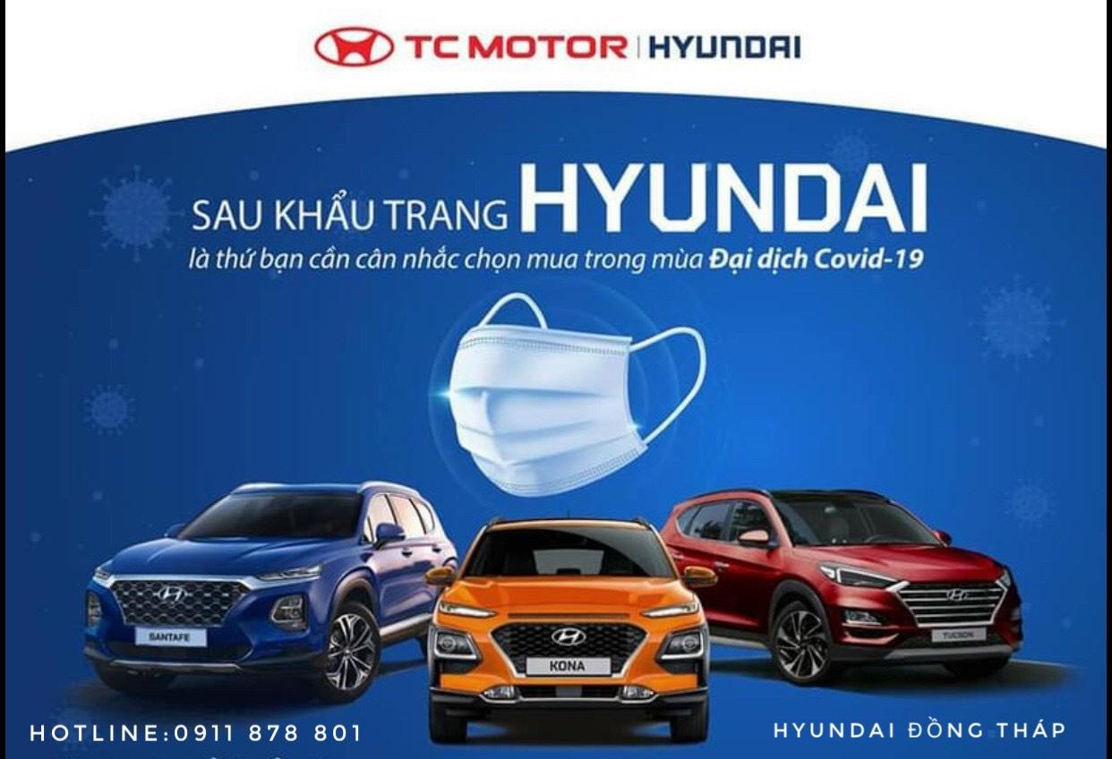 Hyundai Đồng Tháp - Có Nên Mua Ô TÔ Mùa Dịch